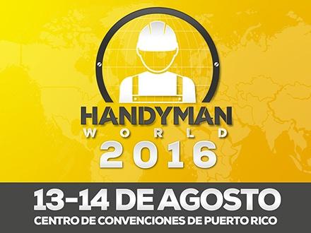 """$5 por 2 Entradas para el """"2do Handyman World"""" a celebrarse el sábado, 13 o domingo, 14 de agosto (menores de 10 años entran GRATIS)"""