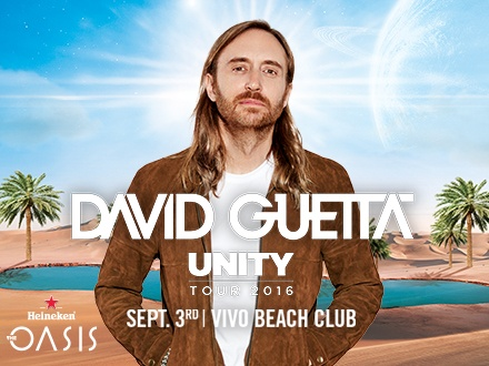 ¡Heineken The Oasis Presenta a David Guetta Unity Tour 2016! Adquiere tu boleto VIP que incluye: Entrada a Vivo Beach Club con acceso a sus instalaciones, Playa Isla Verde, barras, baños exclusivos y restaurante + 'Bottle Service' + Valet Parking disponible