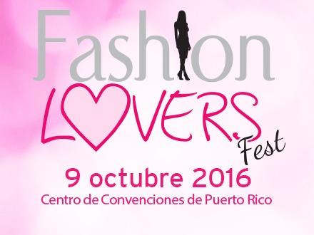 $10 por 2 Boletos para el Fashion Lovers Fest el DOMINGO, 9 de OCTUBRE de 2016