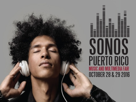 "$15 por 1 Boleto ""Weekend Pass"" para el evento 'SONOS: Music and Multimedia Fair' a celebrarse el 28 y 29 de octubre de 2016 + Sobre 50 exhibidores"