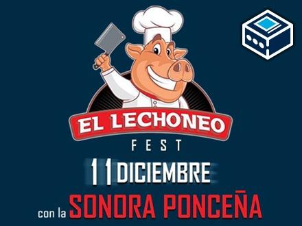 $5 por 2 Entradas al LECHONEO FEST el DOMINGO, 11 de diciembre de 2016 con música en vivo por La Sonora Ponceña