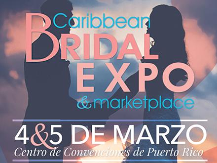 """$20 por 2 Boletos Weekend Pass para el 'Caribbean Bridal Expo 2017' el sábado 4 y domingo 5 de marzo + 2 Entradas para la conferencia """"Mi Boda 101"""" el sábado, 4 de marzo"""