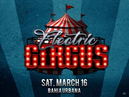 Electric Circus - Bahía Urbana, San Juan