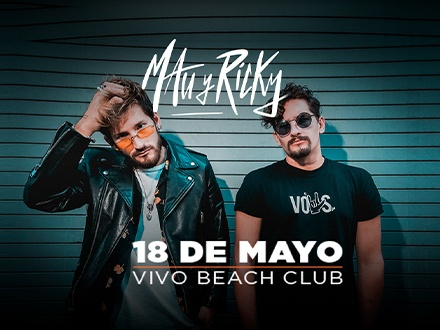 Mau y Ricky - VIVO Beach Club, Isla Verde