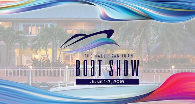 The Mall of San Juan Boat Show 2019 - The Mall of San Juan