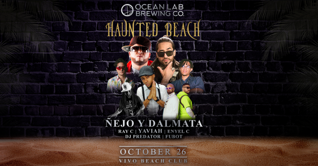 Haunted Beach - Ñejo y Dalmata en Vivo Beach Club