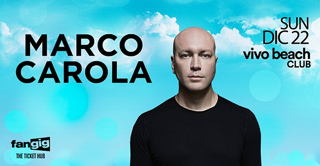Marco Carola - Vivo Beach Club