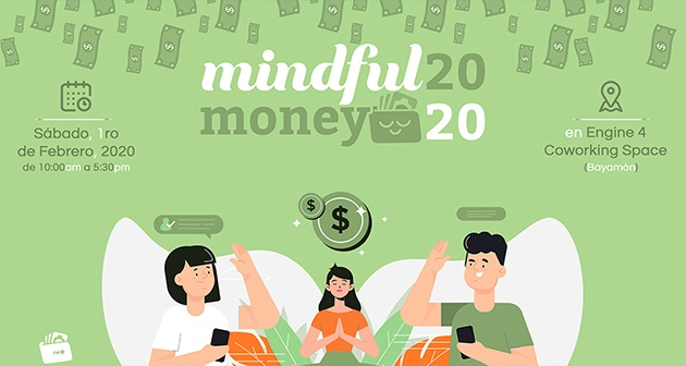 Mindful Money 2020 - Engine 4 Coworking Space, Bayamón